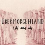 ÜberMorgenLand I